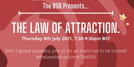 The Law of Attraction. tickets