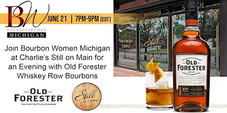 Bourbon Women Michigan - Old Forester Whiskey Row Tasting Experience tickets