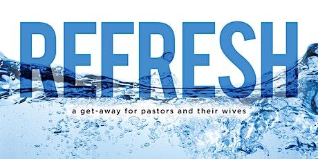 Pastor Refresh Retreat tickets