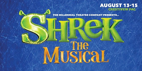 The Millennial Theatre Company Presents Shrek the Musical tickets