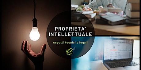 Proprietà intellettuale: aspetti tecnici e legali biglietti