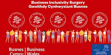 Business Inclusivity Surgery   Gweithdy Cynhwysiant Busnes tickets