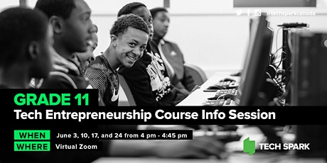 Grade 11 Tech Entrepreneurship Course Info Session tickets