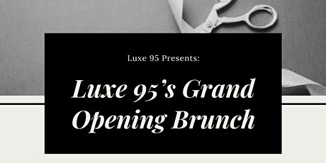 Luxe 95's Grand Opening tickets