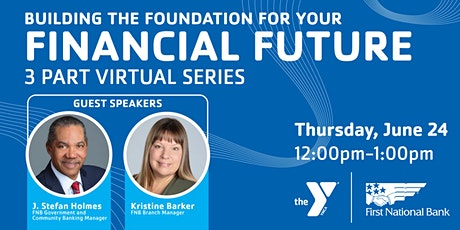 Building the Foundation for your Financial Future | 3-part virtual series tickets