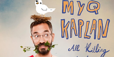 """Myq Kaplan: Perfecting """"imPERFECT"""" (A Reincarnated Hour of Standup Comedy) tickets"""