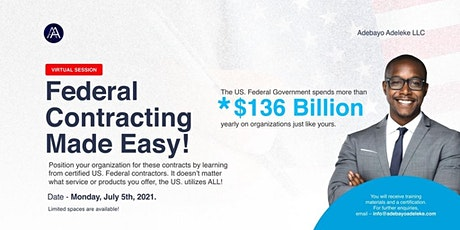 Virtual Session - Federal Contracting Made Easy tickets