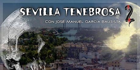 Sevilla Tenebrosa 2 entradas