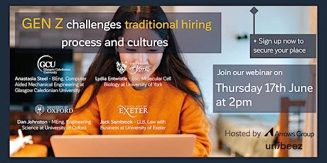 Unibeez webinar - GEN Z challenges traditional hiring process and cultures tickets