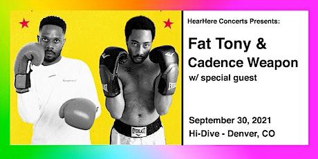 Fat Tony & Cadence Weapon @ Hi-Dive Denver tickets