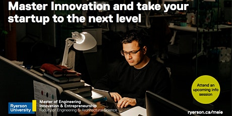 Master of Engineering Innovation and Entrepreneurship Info Session -  July tickets