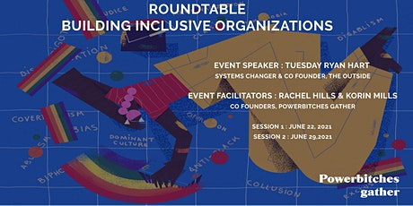 Roundtable: Building Inclusive Organizations tickets