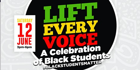 Lift Every Voice: A Celebration of Black Students tickets
