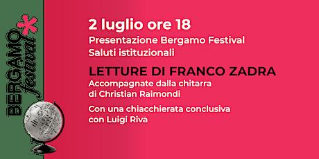Bergamo Festival - LETTURE DI FRANCO ZADRA biglietti