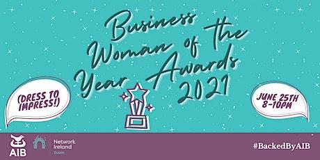 Network Ireland Dublin Businesswoman of the Year Awards  2021 tickets