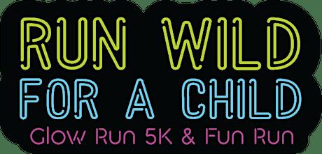 Bright Start Run Wild For A Child 5k and 1 mi Glow Run! tickets