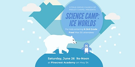 Ice Worlds - Free Science Camp tickets