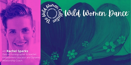 Wild Women Dancing: Celebrating Midsummer tickets
