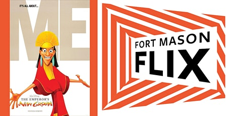 FORT MASON FLIX: The Emperor's New Groove tickets