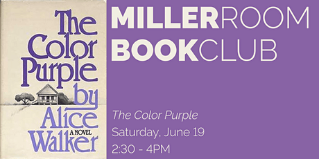 Book Club @ The Miller Room: THE COLOR PURPLE by Alice Walker tickets
