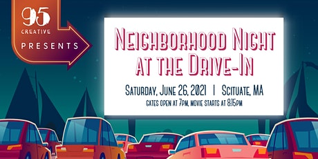 Neighborhood Night at the Drive-In tickets