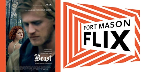 FORT MASON FLIX: Beast (2017) tickets