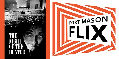 FORT MASON FLIX: The Night of the Hunter tickets