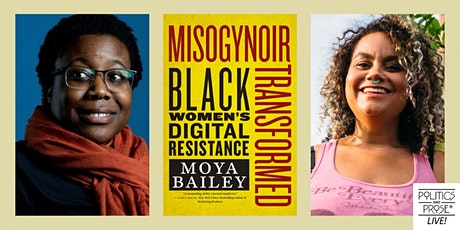 P&P Live! Moya Bailey   MISOGYNOIR TRANSFORMED with adrienne maree brown tickets