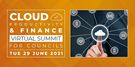 Cloud Productivity & Finance Virtual Summit for Councils tickets