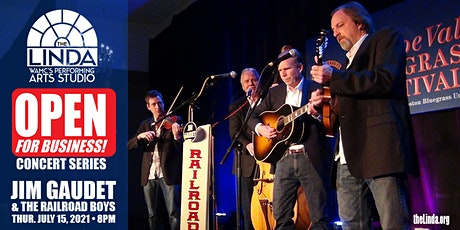 Jim Gaudet and the Railroad Boys - Open for Business Concert Series tickets