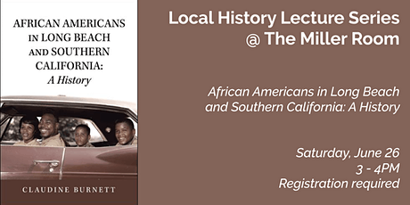 Local History Lecture Series - African Americans in Long Beach & SoCal tickets