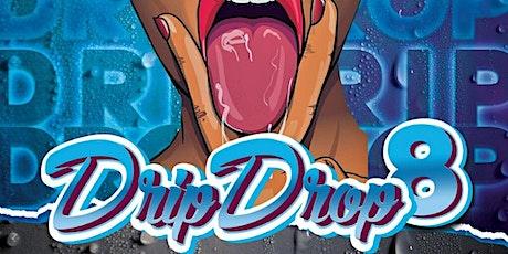 Drip Drop VIII: AUSTIN'S  HOTTEST LGBT TURNUP tickets