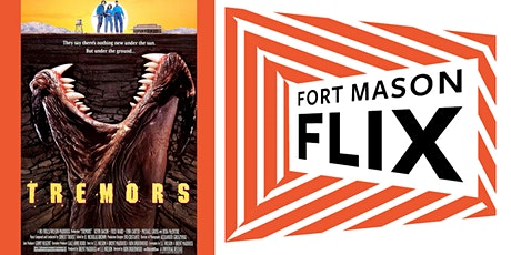 FORT MASON FLIX: Tremors tickets