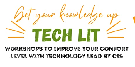 TechLit:  Workshops to Get Comfortable With Technology(In-Person & Virtual) tickets