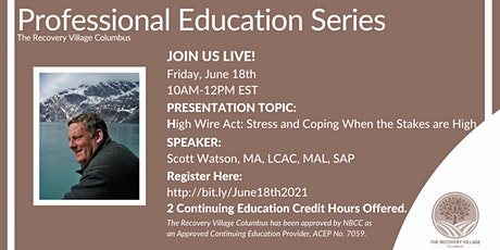 Professional Education Series:  Stress and Coping When the Stakes are High tickets