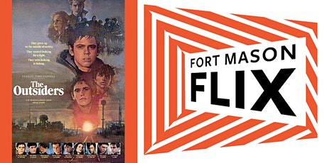 FORT MASON FLIX: The Outsiders tickets