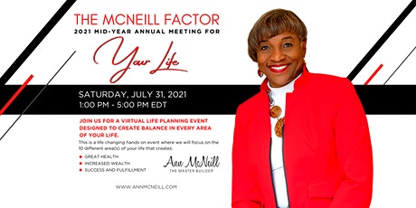 McNeill Factor: 2021 Mid-Year Annual Meeting For Your Life tickets