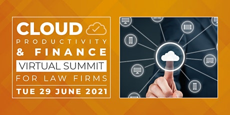 Cloud Productivity & Finance Virtual Summit for Law Firms tickets