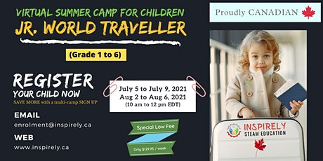 Virtual Summer Camp   Junior World Traveller   For Children in grade 1 to 6 tickets