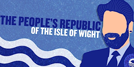 The People's Republic of the Isle of Wight tickets