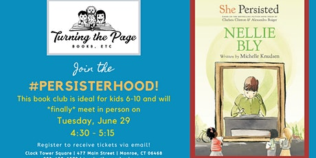 The #Persisterhood Book Club/June: Nellie Bly tickets