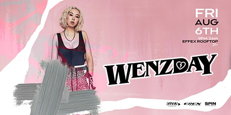 WENZDAY at Effex Rooftop (Albuquerque, NM) tickets