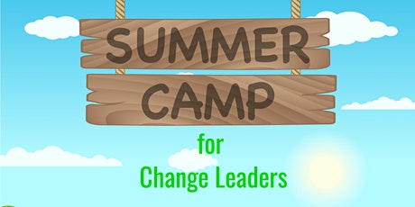 Summer Camp for Change Leaders tickets