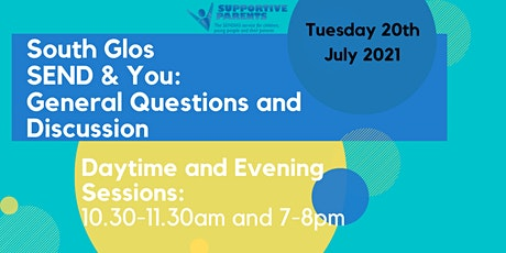 South Gloucestershire SEND and You: General Questions and Discussion tickets