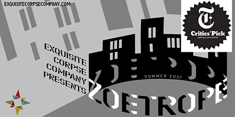 Exquisite Corpse Company Presents: Zoetrope tickets