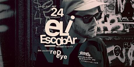 Eli Escobar at It'll Do Club tickets