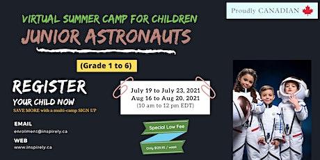 Virtual Summer Camp   Junior Astronauts  For Children in grade 1 to 6 tickets