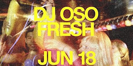 DJ Oso Fresh @ Wild Days tickets
