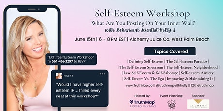 Self-Esteem Workshop with Holly J: What Are You Posting On Your Inner Wall? tickets