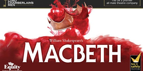 Macbeth with The Lord Chamberlain's Men tickets